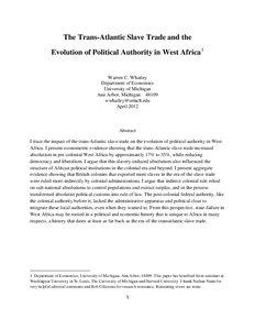 the transatlantic slave trade and the evolution of political  the transatlantic slave trade and the evolution of political authority in west africa