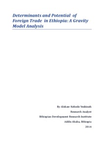 Determinants and Potentials of Foreign Trade in Ethiopia: A Gravity